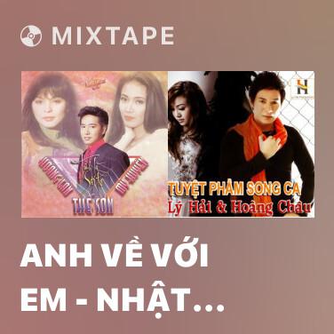 Mixtape Anh Về Với Em - Nhật Ký Của Hai Đứa Mình - Đám Cưới Trên Đường Quê - Various Artists