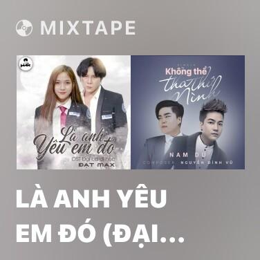 Radio Là Anh Yêu Em Đó (Đại Ca Đi Học OST) - Various Artists