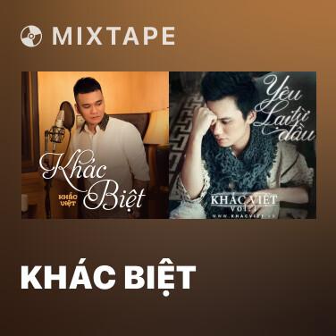 Mixtape Khác Biệt - Various Artists