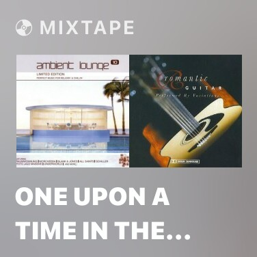 Mixtape One Upon A Time In The West - Various Artists