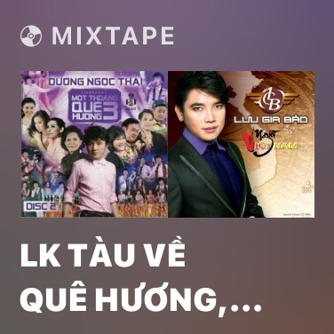 Radio LK Tàu Về Quê Hương, Túp Lều Lý Tưởng - Various Artists