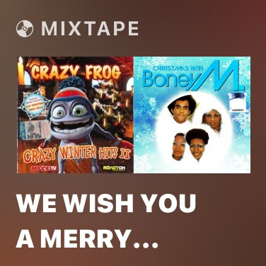 Mixtape We Wish You A Merry Christmas - Various Artists