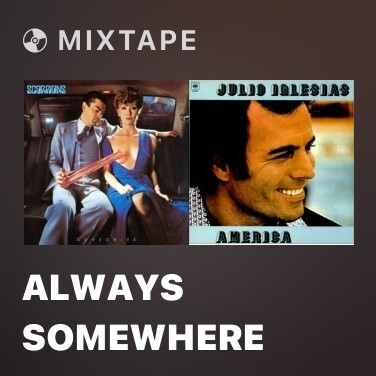 Mixtape Always Somewhere - Various Artists