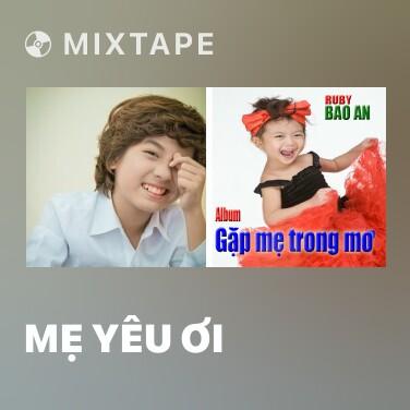 Radio Mẹ Yêu Ơi - Various Artists