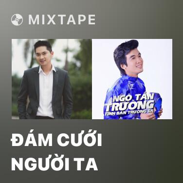 Radio Đám Cưới Người Ta - Various Artists