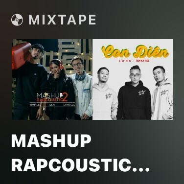 Mixtape Mashup Rapcoustic 2 - Various Artists