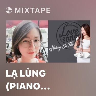 Mixtape Lạ Lùng (Piano Cover) - Various Artists