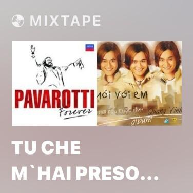 Mixtape Tu Che M`hai Preso Il Cuor (Dein Ist Mein Ganzes Herz-you Are My Heart`s Delight) (Lehar) - Various Artists
