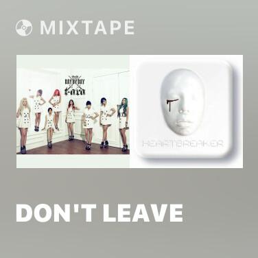 Mixtape Don't Leave - Various Artists