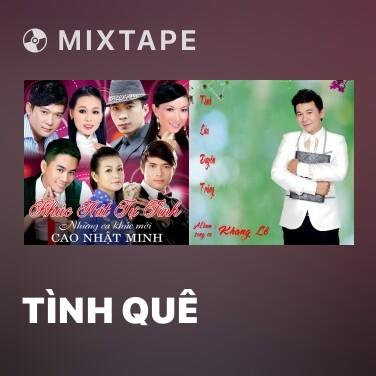 Mixtape Tình Quê - Various Artists
