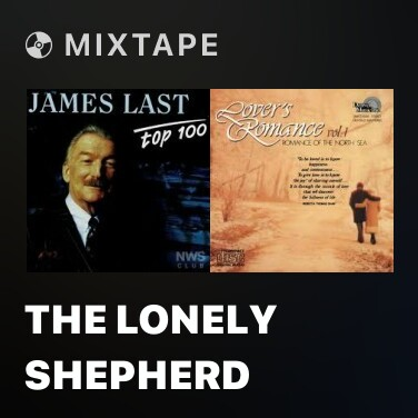 Mixtape The Lonely Shepherd - Various Artists