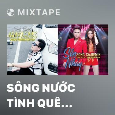 Radio Sông Nước Tình Quê (Remix) - Various Artists