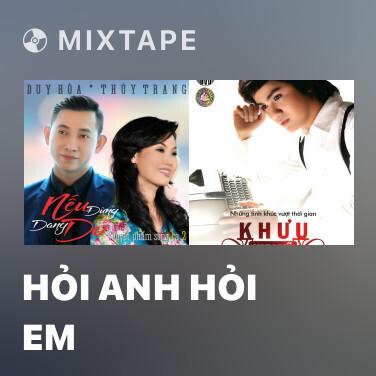 Mixtape Hỏi Anh Hỏi Em - Various Artists
