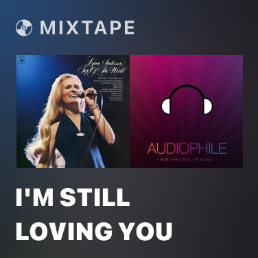 Mixtape I'm Still Loving You - Various Artists