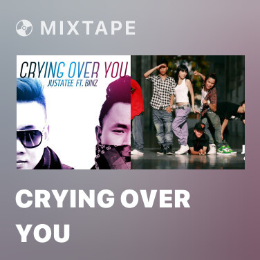 Mixtape Crying Over You - Various Artists