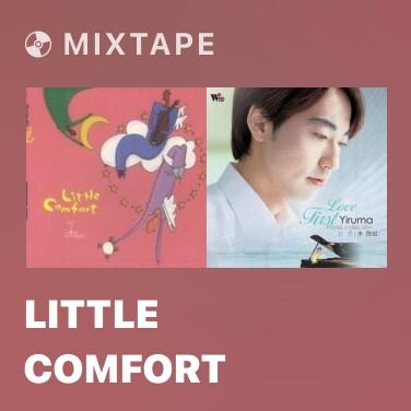 Mixtape Little Comfort - Various Artists
