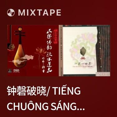 Radio 钟磬破晓/ Tiếng Chuông Sáng Sớm - Various Artists
