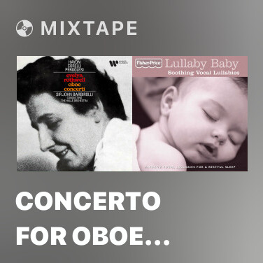 Mixtape Concerto for Oboe and Strings in C Major: I. Largo - Various Artists