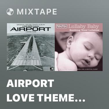Mixtape Airport Love Theme #2 - Various Artists