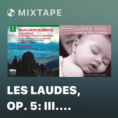 Mixtape Les Laudes, Op. 5: III. Harpe de Marie - Various Artists