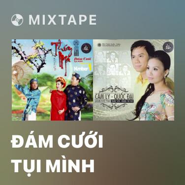 Mixtape Đám Cưới Tụi Mình - Various Artists