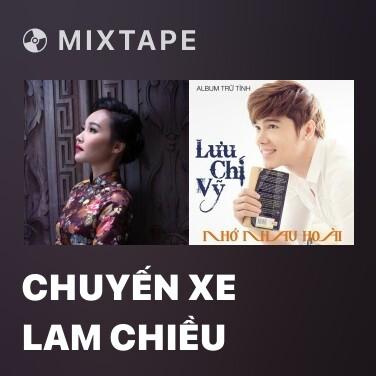 Radio Chuyến Xe Lam Chiều - Various Artists