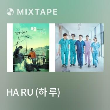 Mixtape Ha Ru (하 루) - Various Artists