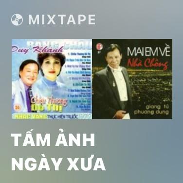 Mixtape Tấm Ảnh Ngày Xưa - Various Artists