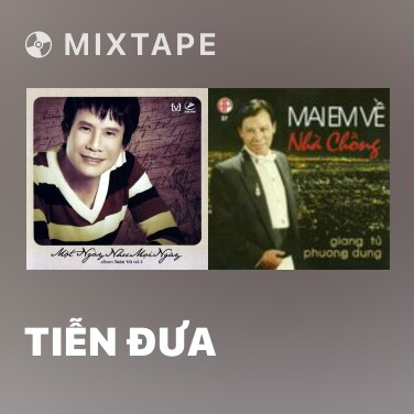 Mixtape Tiễn Đưa - Various Artists