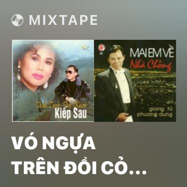 Radio Vó Ngựa Trên Đồi Cỏ Non - Various Artists