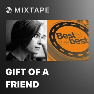 Radio Gift of a Friend - Various Artists