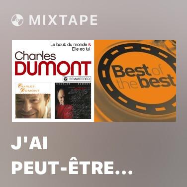 Mixtape J'ai peut-être oublíe (Remasterisé en 2019) - Various Artists