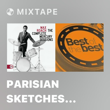 Mixtape Parisian Sketches (Includes