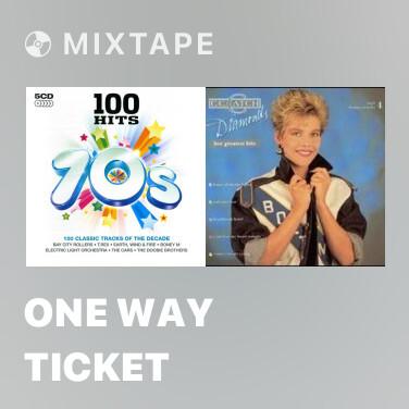 Mixtape One Way Ticket - Various Artists