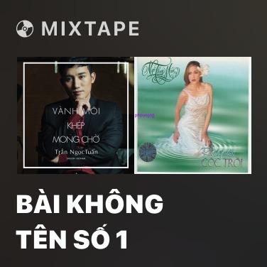 Radio Bài Không Tên Số 1 - Various Artists