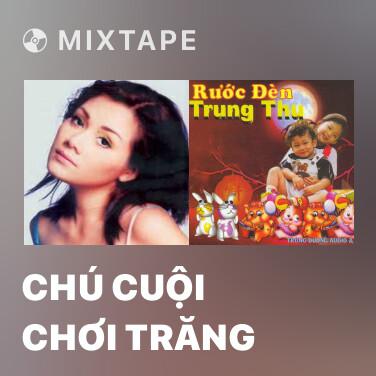 Radio Chú Cuội Chơi Trăng - Various Artists