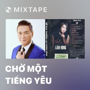 Radio Chờ Một Tiếng Yêu - Various Artists