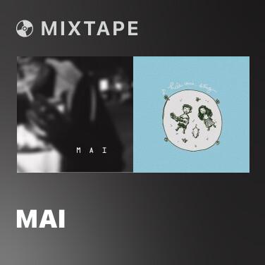 Mixtape Mai