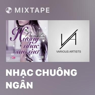 Mixtape Nhạc Chuông Ngân - Various Artists