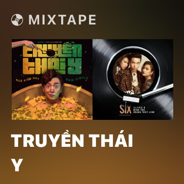 Mixtape Truyền Thái Y - Various Artists