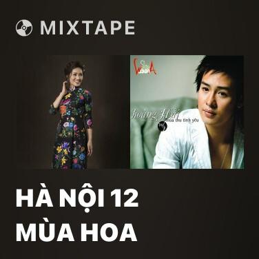 Radio Hà Nội 12 Mùa Hoa - Various Artists