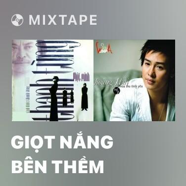 Radio Giọt Nắng Bên Thềm - Various Artists