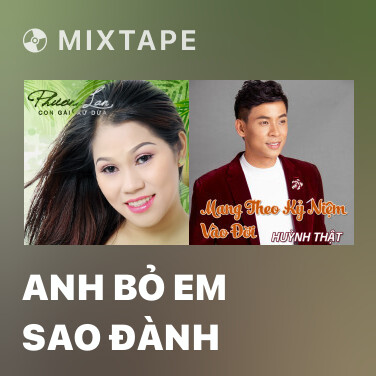 Radio Anh Bỏ Em Sao Đành - Various Artists