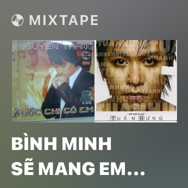 Radio Bình Minh Sẽ Mang Em Đi - Various Artists