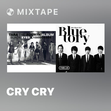 Mixtape Cry Cry - Various Artists