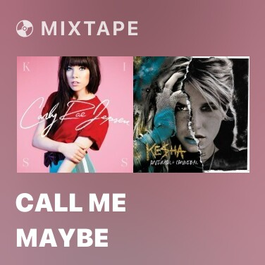 Mixtape Call Me Maybe - Various Artists