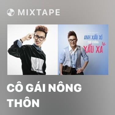 Mixtape Cô Gái Nông Thôn