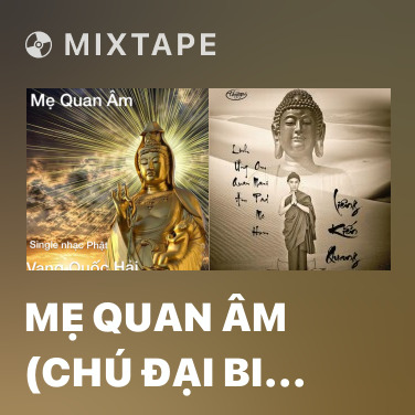 Radio Mẹ Quan Âm (Chú Đại Bi Tiếng Phạn) - Various Artists