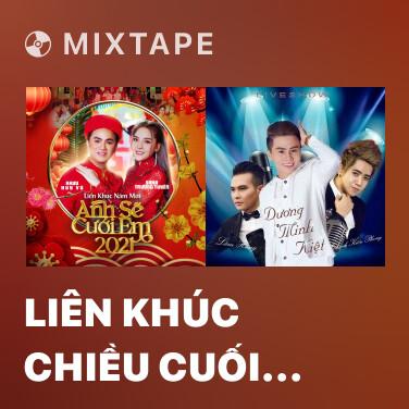 Mixtape Liên Khúc Chiều Cuối Tuần - Various Artists