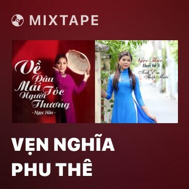 Mixtape Vẹn Nghĩa Phu Thê - Various Artists